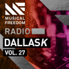 Musical Freedom Radio Episode 27 - DallasK