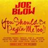 Joe Blow - Streets 4 Too Long (feat. Celly Ru, Mozzy)