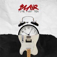 Blair - Five Past Ten