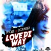 Mique Ft. Don Husky - Love Di Way