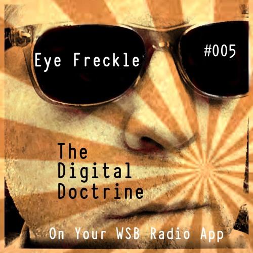 The Digital Doctrine #005 - Eye Freckle