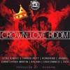 Crown Love Riddim Mix  MAY 2016  (HEAD CONCUSSION RVSSIAN) Mix @Djeasy