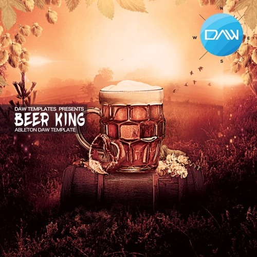 Beer King Ableton DAW Template