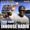 Todd Terry presents InHouse Radio Show 004
