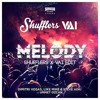 Melody ($HUFFLER$ X VAI Trapstyle Edit)**BUY=FREE DOWNLOAD**