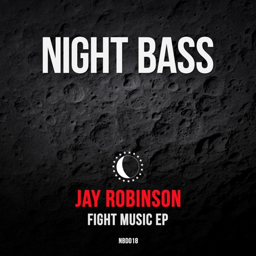 Jay Robinson - Fight Music EP (Out Now)