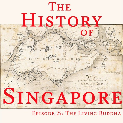 Episode 27: The Living Buddha