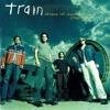 Train-Drops of Jupiter Remix