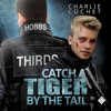 Audiobook Sample of Catch A Tiger By The Tail by Charlie Cochet