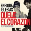 Enrique Iglesias Feat Wisin Duele El Corazon Remix Chicho Dj Mp3