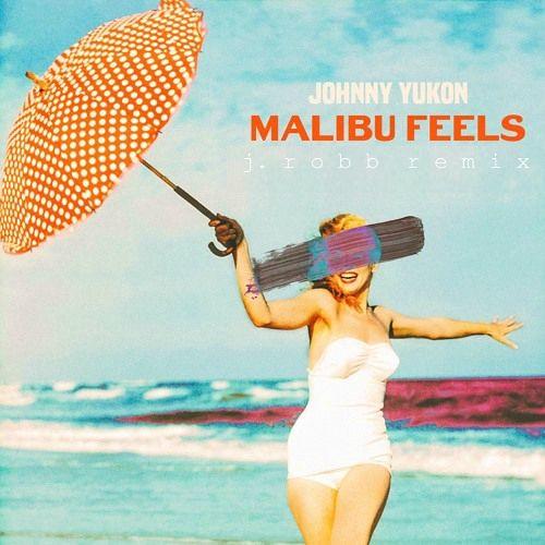 johnny yukon - malibu feels (j.robb remix)