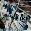 Akiza & Rin Nightcore - Kill The Lights