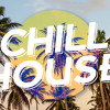 Chill House 2woop dont astop