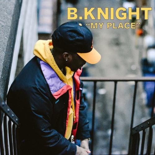 B.Knight - My Place (Prod. Stevie B)