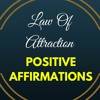 Law Of Attraction Positive Affirmations - The Secret to Success, Money, Love, Weight Loss and more