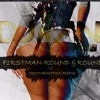 Firstman - Round&Round ( DJ ANI MOOMBAHTON REFIX ).mp3