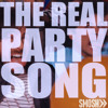 Smosh - The Real Party Song (Remix)- Shut Up! & Listen - Track 15