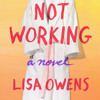 Download Not Working by Lisa Owens, read by Tuppence Middleton Mp3