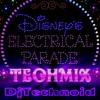 Disney's Electrical Parade Techmix [FREE Download]