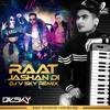 Raat Jashan Di - (Zorawar)- Yo Yo Honey Singh - DJ V SKY - Remix