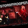Stormtrooper - In The State In The City