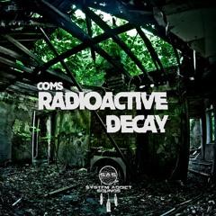 *APRIL BANK HOLIDAY GIVEAWAY* Coms - Radioactive Decay (SAS)