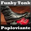 Funky Tonk - Paploviante Original