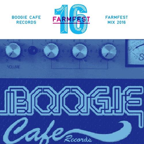 Boogie Cafe Djs Mix For Farmfest