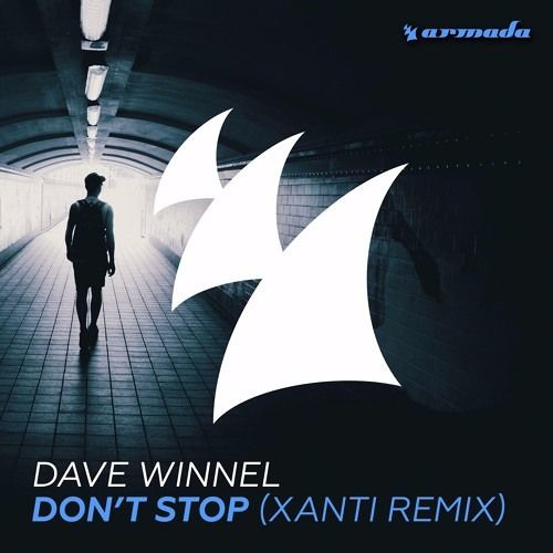 Dave Winnel – Don't Stop (Xanti Remix)
