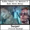 Robin Schulz vs. Maroon 5 feat. Nicki Minaj - Sugar (Tiscore MashUp)