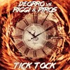 Deorro vs Riggi & Piros - Tick Tock (Original Mix)