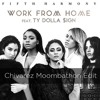 Fifth Harmony - Work From Home (Chivarez Moombahton Edit) [BUY = FREE DOWNLOAD]