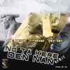Ox - Nota Kere Den Nan (Remix) Ft. Deyon, TitoRasz & Devi Dev [Prod. by Ox].mp3