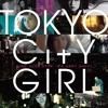 """Theme for EAST END(M3)"" from Tokyo City Girl ""EAST END"""