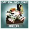 ***SUPPORTED BY HARDWELL & DIPLO | Johnny Roxx x Fasta x Debrute - Rich Girl (DOWNLOAD NOW!)