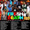 DJ ROY FRESH TO DEATH DANCEHALL MIX VOL.3 2016
