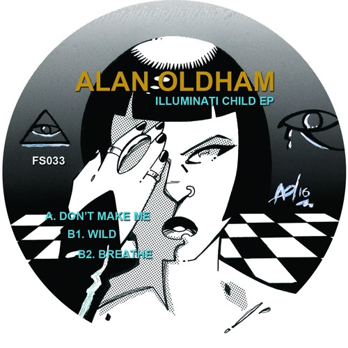 Alan Oldham - Illuminati Child Ep - Finale Sessions 033