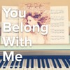 You Belong With Me - Taylor Swift - Piano Cover