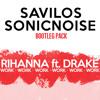 Rihanna - Work Ft. Drake (Savilos & SonicNoise Bootleg)(Free DL)
