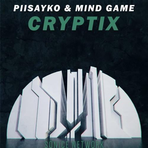 Piisayko & Mind Game - Cryptix (Original Mix)