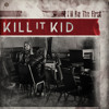 Kill It Kid - I'll Be The First (Dj SlayeR Remix) [Click BUY for FREE DOWNLOAD]
