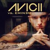 Avicii - Levels Vs. Eminem - Without Me (Mashup)[FREE DOWNLOAD]