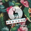 Wild Culture - NERVOUS ft. Dan Mackenzie