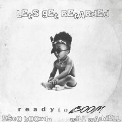 Lets Get Retarded [Prod. By Metro Boomin & DJ Esco]