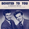 Devoted To You – The Everly Brothers (Cover)