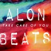 Take Care Of You - Saje (AlonBeats Edit)