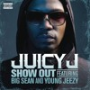 Juicy J Ft. Big Sean, Young Jeezy - Show Out (Explicit)(JazzyJazz)(Extended Intro )