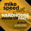Mike Speed | Hardhouse Warm Up Party | West Street Ale House, Sheffield | 300416 | Pre Insomniacz