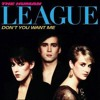 The Human League - Don't You Want Me (Life ExcesS 2016)