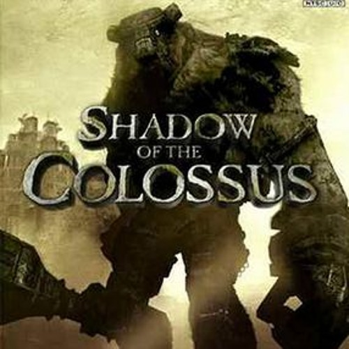 """The Price You Pay May Be Heavy Indeed"": Ep. 10 - Shadow of the Colossus (2005, Rated T for TEEN)"